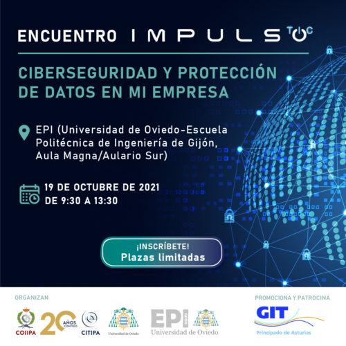 """Encuentro Impulso TIC sobre """"Ciberseguridad y Protección de Datos en mi empresa"""""""
